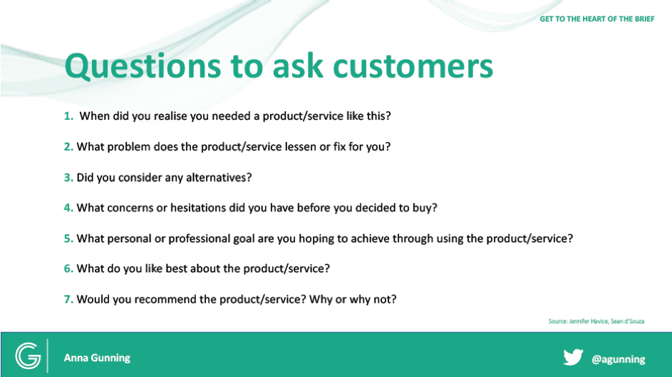 Anna Gunning's example questions for a customer interview