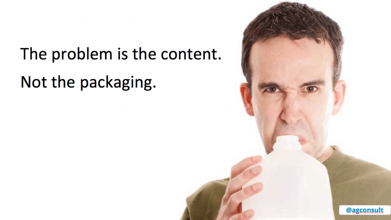 The problem is the content. Not the packaging.